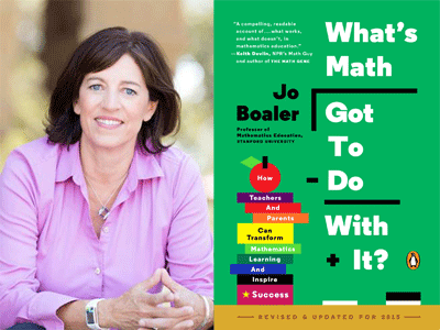 Jo Boaler author photo and What's Math Got To Do with It cover image