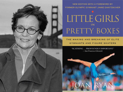 Joan Ryan author photo and Little Girls in Pretty Boxes cover image