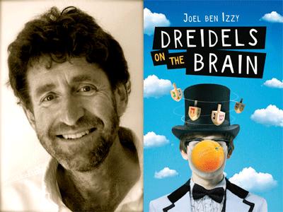 Joel Ben Izzy author photo and Dreidels on the Brain cover image