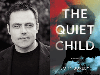 John Burley author photo and The Quiet Child cover image
