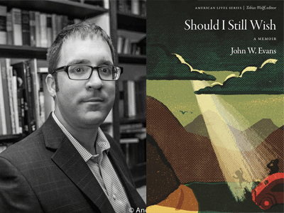 John W. Evans author photo and Should I Still Wish cover image