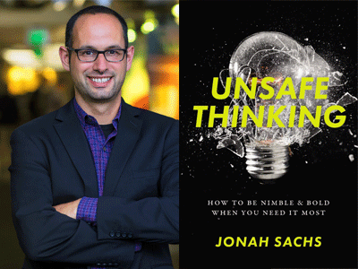 Jonah Sachs author photo and Unsafe Thinking cover image