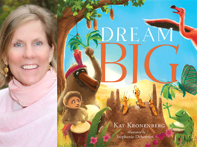 Kat Kronenberg author photo and Dream Big cover image