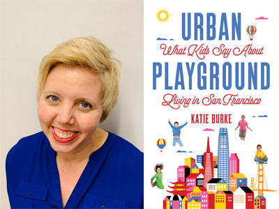 Katie Burke author photo and Urban Playground cover image