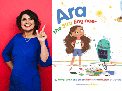Komal Singh author photo and Ara the Star Engineer cover image