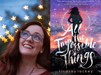 Lindsay Lackey author photo and All the Impossible Things cover image