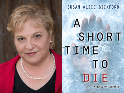 Susan Alice Bickford author photo and A Short Time to Die cover image