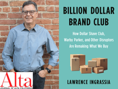 Lawrence Ingrassia author photo and Billion Dollar Brand Club cover image