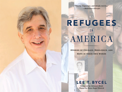 Lee Bycel author photo and Refugees in America cover image