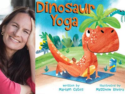 Mariam Gates author photo and Dinosaur Yoga cover image