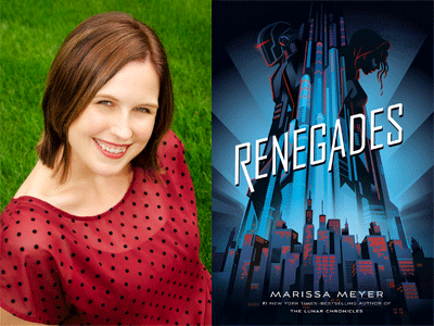 Marissa Meyer author photo and Renegades cover imaeg