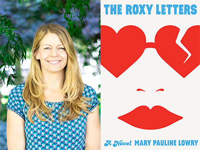 Mary Pauline Lowry author photo an The Roxy Letters cover image