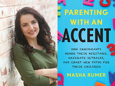 Masha Rumer author photo and Parenting with an Accent cover image