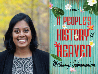 Mathangi Subramanian author photo and A People's History of Heaven cover image