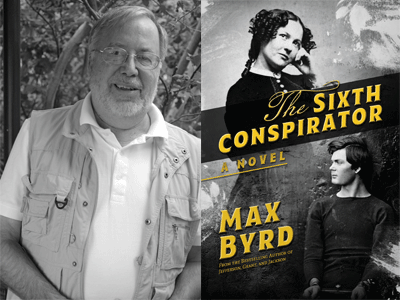 Max Byrd author photo and The Sixth Conspirator cover image
