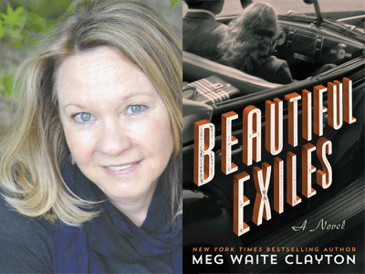 Meg Waite Clayton author photo and Beautiful Exiles cover image
