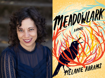 Melanie Abrams author photo and Meadowlark cover image