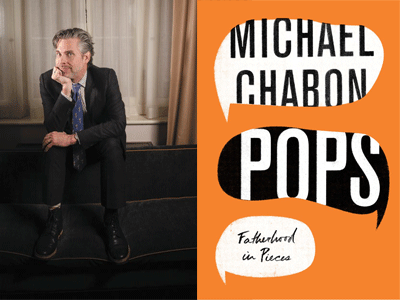 Michael Chabon author photo and Pops cover image