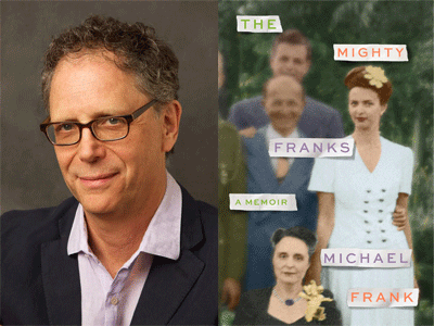 Michael Frank author photo and and The Mighty Franks cover image