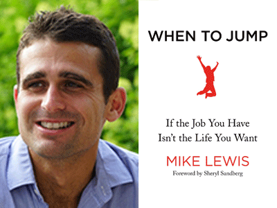 Mike Lewis author photo and When To Jump cover image