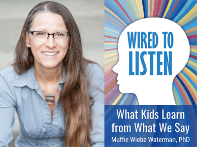 Muffie Wiebe Waterman author photo and Wired to Listen cover image