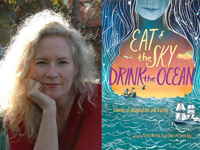 Kirsty Murray author photo and Eat the Sky Drink the Ocean cover image