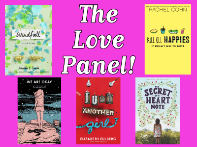 Love Panel announcement with cover images for Windfall, Secret Heart of a Note, Kill All Happies, and We Are Okay