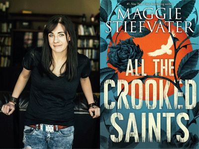 Maggie Stiefvater author phot and All the Crooked Saints cover image