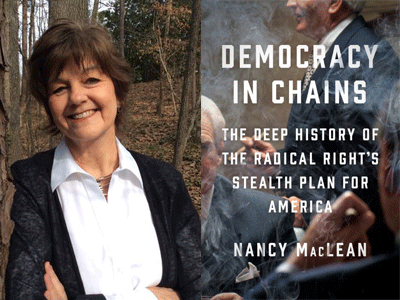 Nancy MacLean author photo and Democracy in Chains cover image