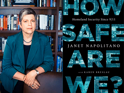 Janet Napolitano author photo and How Safe Are We cover image