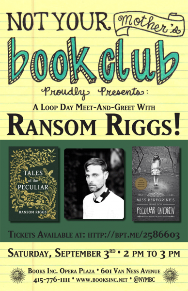 Not Your Mother's Book Club event poster for Ransom Riggs at Opera Plaza