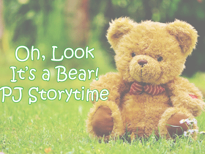 Oh Look It's a Bear PJ Storytime banner