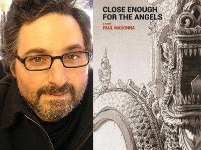 Paul Madonna author photo and Close Enough for the Angels cover image