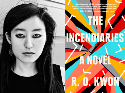 R.O. Kwon author photo and The Incendiaries cover image
