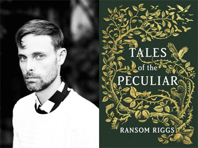 Ransom Riggs author photo and cover image for Tales of the Peculiar