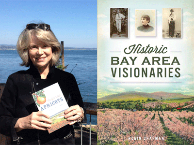 Robin Chapman author photo and Historic Bay Area Visionaries cover image