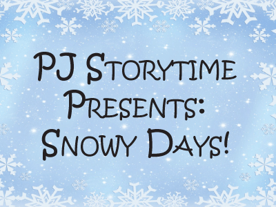Snowy Days Storytime banner