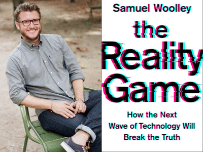 Samuel Woolley author photo and The Reality Game cover image