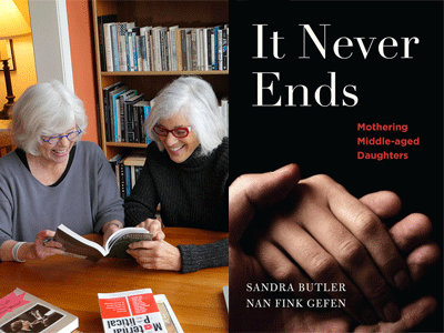 Sandra Butler and Nan Fink Gefen photo and It Never Ends cover image