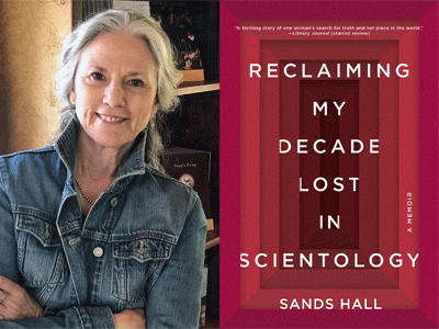 Sands Hall author photo and Reclaiming My Decade Lost in Scientology