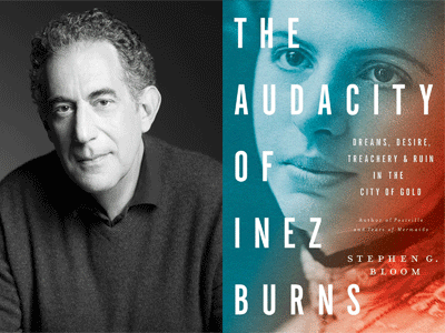 Stephen G. Bloom author photo and The Audacity of Inez Burns cover image