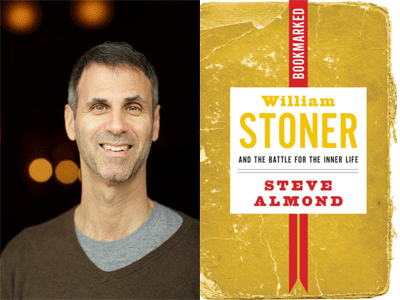 Steve Almond author photo and William Stoner cover image