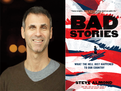 Steve Almond author photo and Bad Stories cover image
