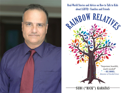 Sudi (Rick) Karatas author photo and Rainbow Relatives cover image