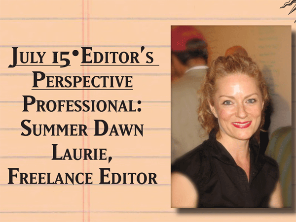 The Author's Perspective: Summer Dawn Laurie