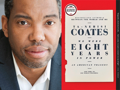 Ta-Nahesi Coates author photo and We Were Eight Years in Power cover image