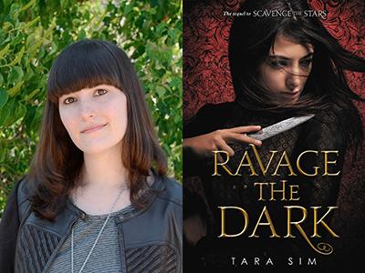 Tara Sim author photo and Ravage the Dark cover image