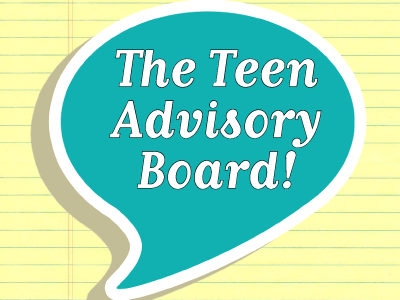 Teen Advisory Board announcement