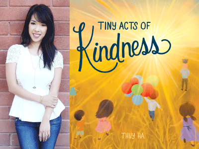 Thuy Ha author photo and Tiny Acts of Kindness cover image