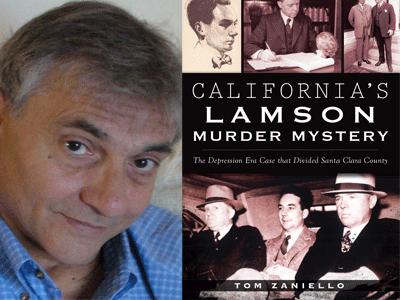 Tom Zaniello author photo and California's Lamson Murder Mystery cover image